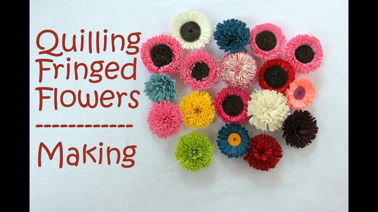 How to make quilling fringed flowers 2 designs youtube for Quilling designs how to make