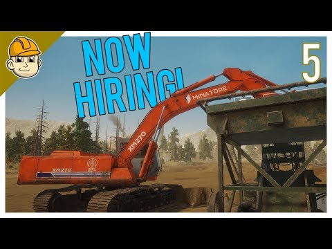 Gold Rush - NoSlack Mining Is Hiring New Employees! - Ep.5 - Let's Play Gold Rush: The Game