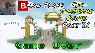 The Simpsons Game (Xbox 360) Part 26 - Game Over (Story Mission) | Bman Plays