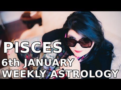 Pisces Weekly Astrology Horoscope 6th January 2020