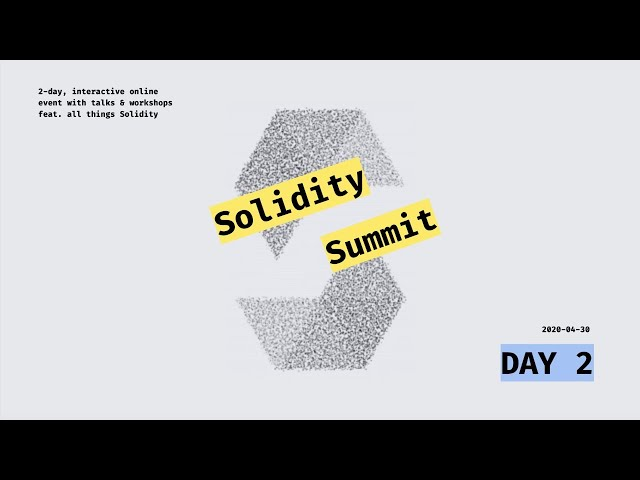 Solidity Summit Day 2