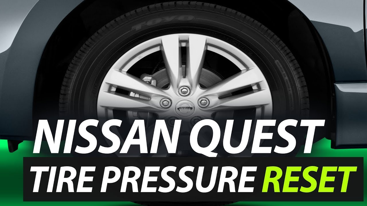 Nissan Quest Tire Pressure Warning Light Reset TPMS - YouTube
