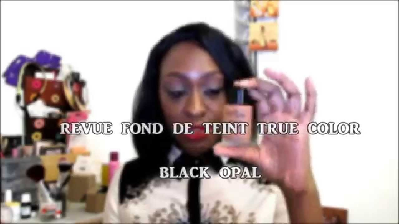 revue fond de teint black opal true color - True Colors Maquillage
