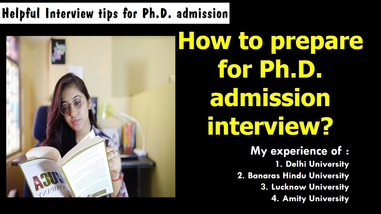 How to prepare for Ph.D. admission interview?Helpful ...