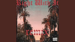 Play Right Wit It (Remix)
