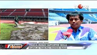 Download Lagu Kondisi Terkini Stadion GBT Pasca-Rusuh Suporter Persebaya mp3
