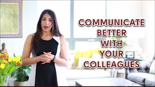 Communicate Better With Your Colleagues