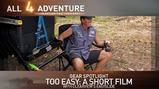 Too Easy: An EasySlide Short Film (Gear Spotlight: Clearview Easy Slide) ► All 4 Adventure TV