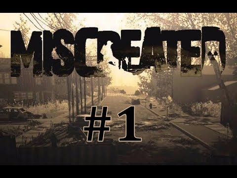 Miscreated Gameplay EP 1 - Let's Do This