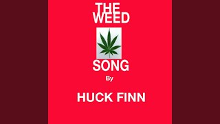 The Weed Song (Street Version)