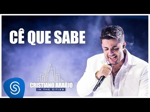Cristiano Araújo - Cê que Sabe (DVD In The Cities)[Video Oficial]