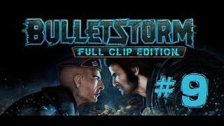 BULLETSTORM: FULL CLIP EDITION | Let