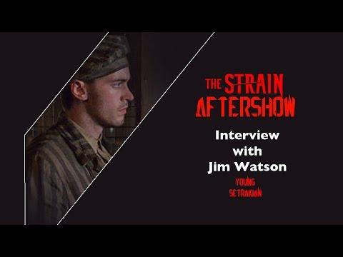 Jim Watson (Young Setrakian) Interview - The Strain AfterShow - Season 1   AfterBuzz TV