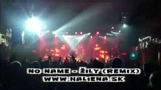 No Name - Žily remix (HD video)
