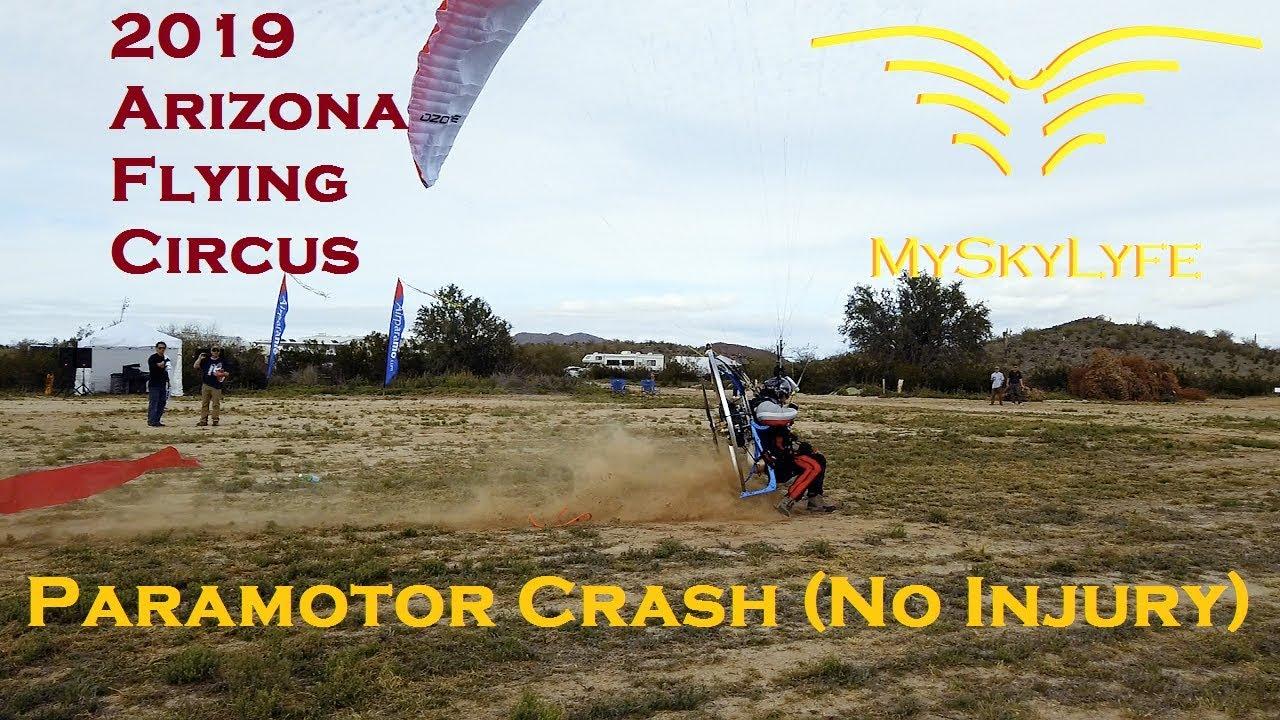 JTWardle MySkyLyfe Paramotor Crash - 2019 Arizona Flying Circus Story 1 -  Crash No Injury!
