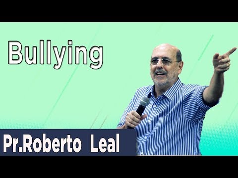 Igreja de Nova Vida do Catete - Pr.Roberto Leal - Bullying