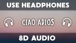 Anne-Marie - Ciao Adios (8D Audio)