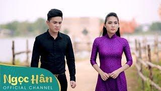 Ăn Năn   Ngọc Hân ft Khưu Huy Vũ    Ngọc Hân Official