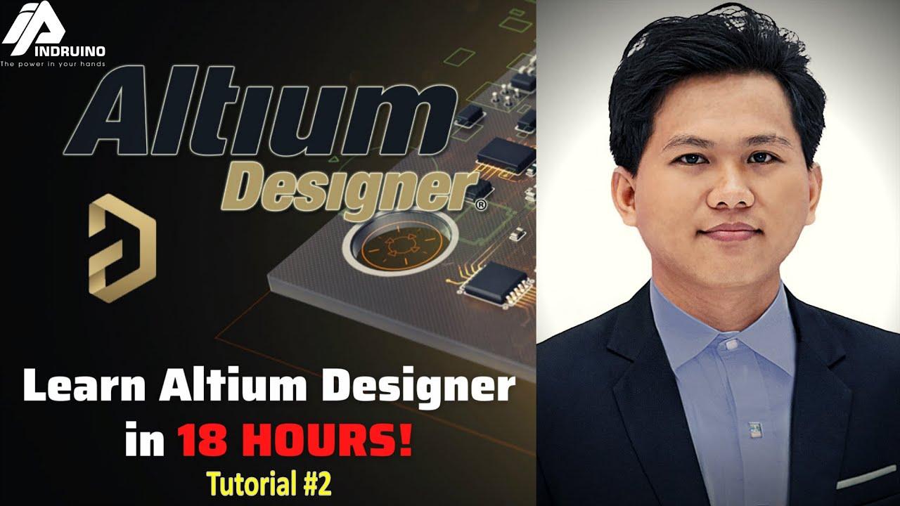 Altium Designer Tutorial Series For Beginners I Tutorial 2