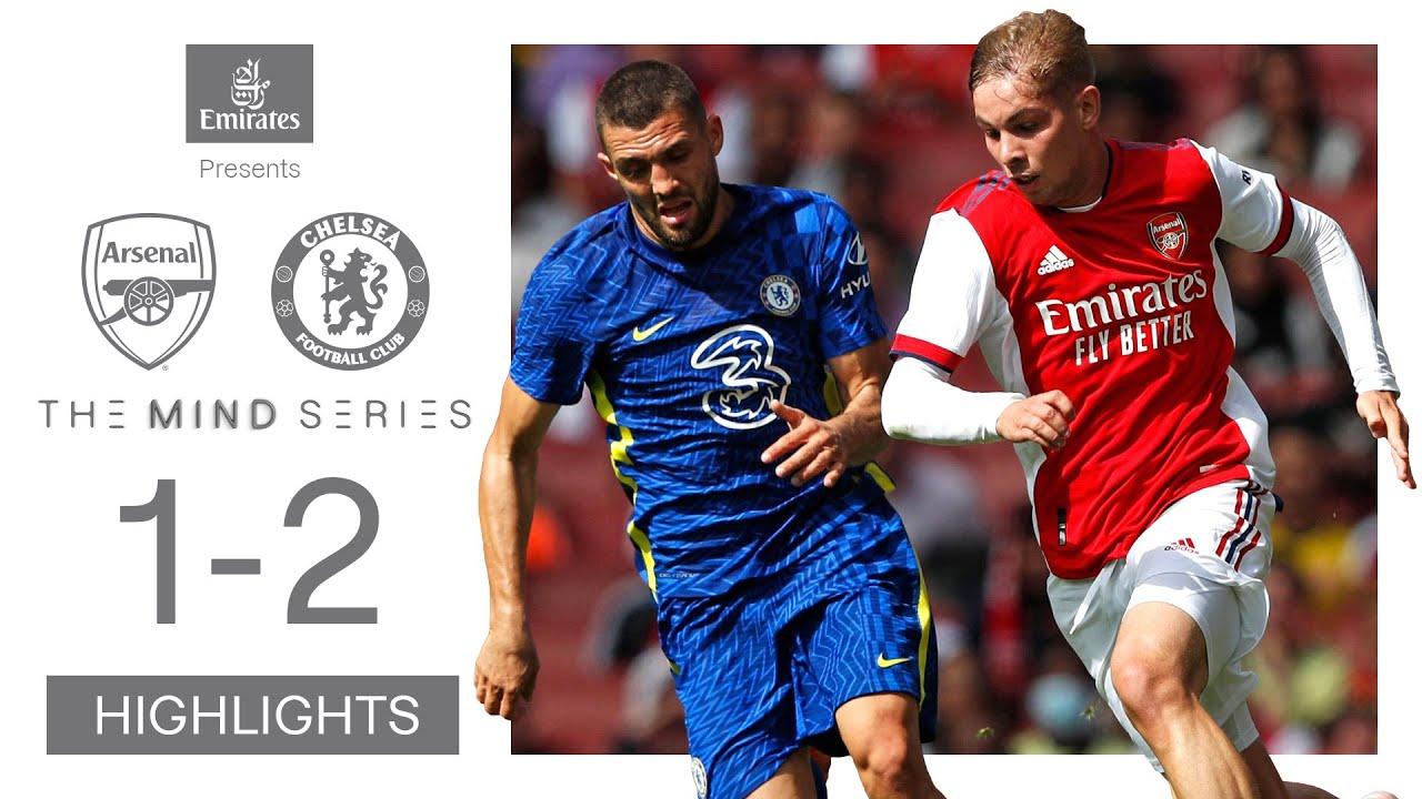 HIGHLIGHTS  Arsenal vs Chelsea 12  Preseason  Mind Series  Havertz Xhaka Abraham