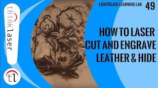 How To Laser Cut and Engrave Leather & Hide