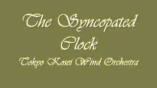 The Syncopated Clock.Tokyo Kosei Wind Orchestra.