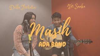 MASIH - ADA BAND (LIVE COVER & LIRIK) DELLA FIRDATIA FT TRI SUAKA