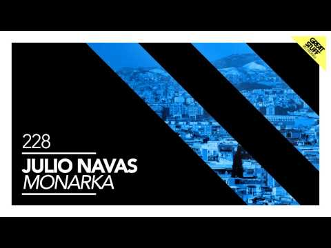Julio Navas - Monarka (Original Mix) [Great Stuff]