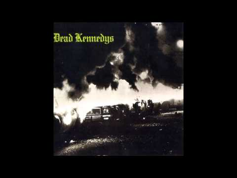 Dead Kennedys  Fresh Fruit For Rotting Vegetables Full Album
