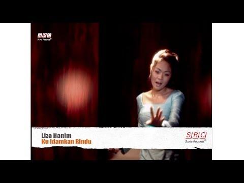 Liza Hanim - Ku Idamkan Rindu ( Official Music  Video - HD )