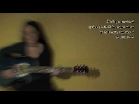 Música Cristiana - ALELUYA DE LA TIERRA