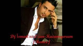 Dj İsmail vs Ozan Kacamıyorum (Remix)