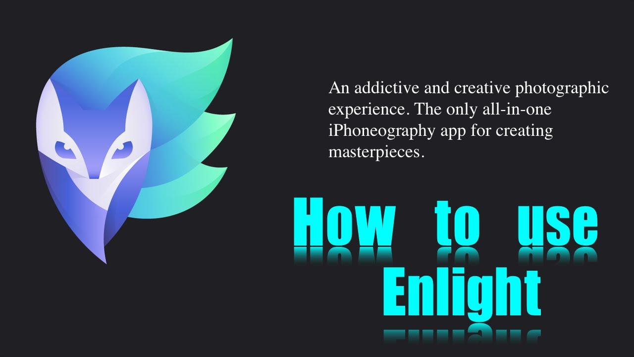 تطبيق Enlight افضل طريقة للتعديل على الصور
