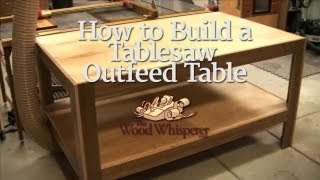 30 - How to Build a Tablesaw Outfeed Table