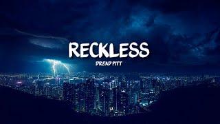Dread Pitt - Reckless [ft.C] [Lyrics] NCS Release