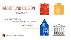 Freiheit und Religion - Podiumsgespräch mit Magnus Striet und Micha Brumlik