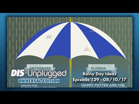 Rainy Day Ideas | Universal Edition | 08/10/17