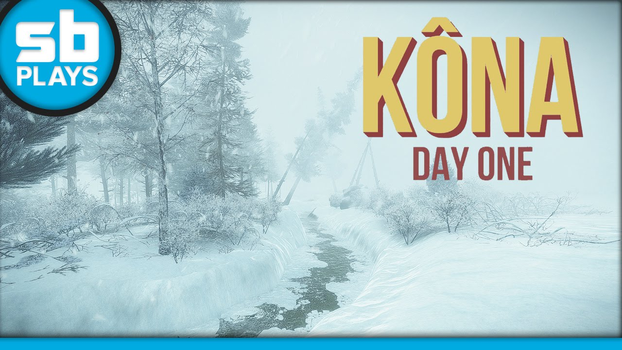 First Play: Kôna: Day One