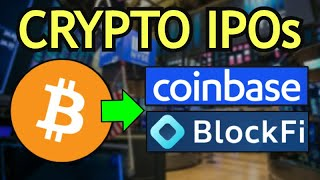 Upcoming Coinbase IPO Will Give MASSIVE Exposure to BITCOIN & the CRYPTO Market
