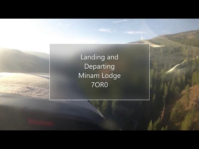 Landing and departing Minam Lodge
