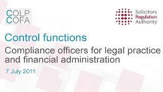 Control functions: Compliance officers for legal practice and financial administration -- 07/07/2011