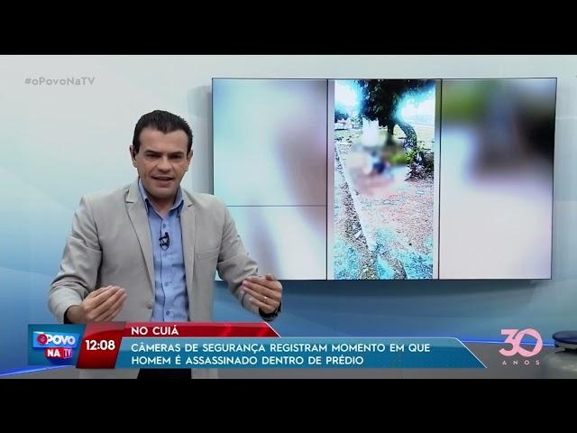 Câmeras flagram momento em que homem é assassinado dentro de prédio -O Povo na TV