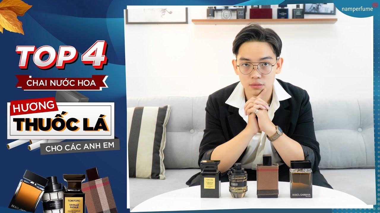 Top 4  chai nước hoa hương THUỐC LÁ cho các anh em   namperfume TV