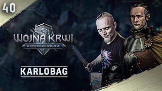 Karlobag #40 Wojna Krwi: Wiedźmińskie Opowieści zagrajmy z GOG.com