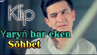 Sohbet Jumayew - Yaryn bar eken ( 2019 )