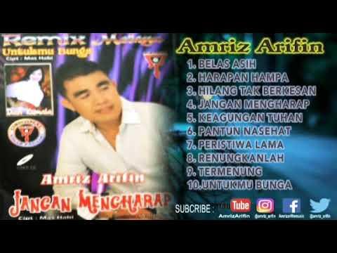 Dangdut Melayu - Amriz Arifin ( Full Album - Remix )