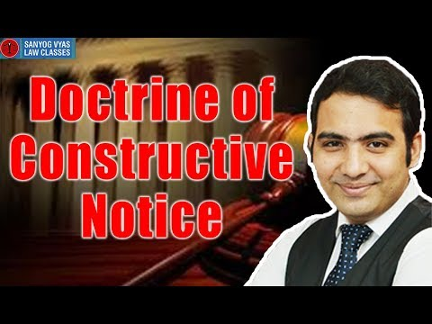 Doctrine Of Constructive Notice By Advocate Sanyog Vyas