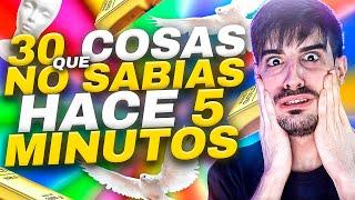 30 COSAS QUE NO SABIAS