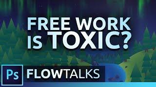 Flow Talks #15 | Free work is TOXIC? | Photoshop Speedart