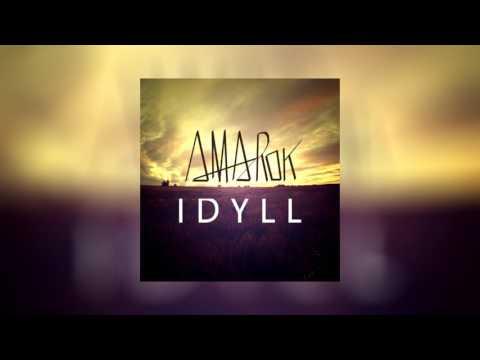Amarok - Idyll (feat. Mariusz Duda)
